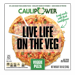 CAULIPOWER Veggie Cauliflower Crust Pizza, 10.9 oz (Frozen)
